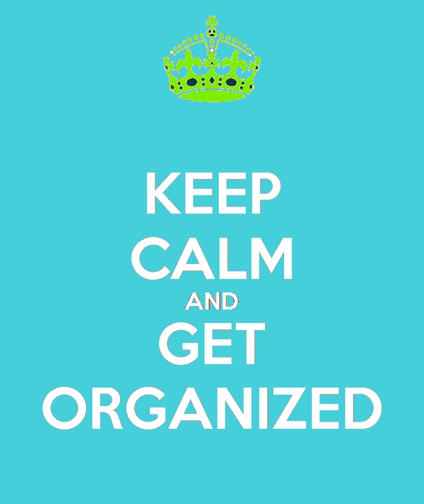 organize your life and keep calm